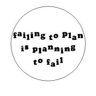 "Proverb Saying Quote "" FAILING TO PLAN IS PLANNING TO FAIL "" Pinback Button 1.25"" Pin / Badge: Everything Else"