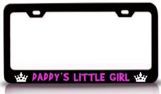 DADDY'S LITTLE GIRL Princess Girly Girl Steel Metal License Plate Frame Black: Automotive