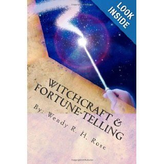 Witchcraft & Fortune Telling: What The Bible Says About Witchcraft (God's Word For Your Life ShortCut Series): Wendy R. H. Rose: 9781484171875: Books