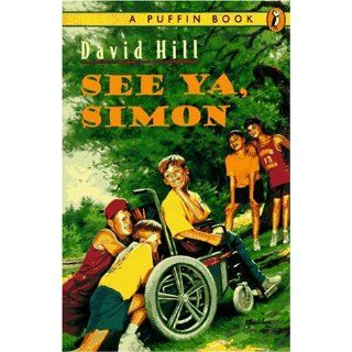 See Ya, Simon: David Hill: 9780140370560: Books