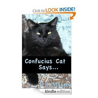 Confucius Cat SayseBook: P.R. Mason: Kindle Store