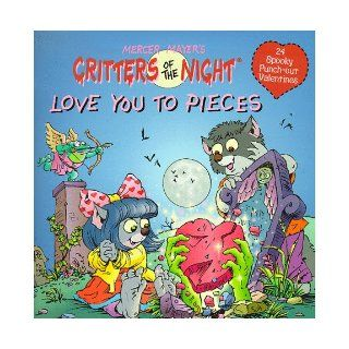 Love You to Pieces: (24 Spooky Punch out Valentines) (Critters of the Night): J.R. Sansevere: 9780679887096:  Kids' Books