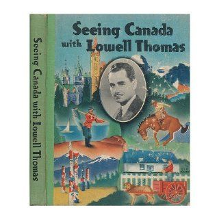 Seeing India with Lowell Thomas, : Accompanied by Rex Barton: Lowell Thomas: Books