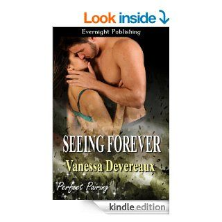 Seeing Forever (Perfect Pairing Book 5) eBook Vanessa Devereaux Kindle Store