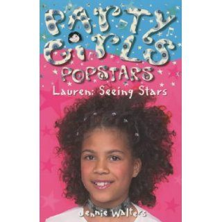 Lauren: Seeing Stars (Party Girls): Jennie Walters: 9780340854129:  Kids' Books