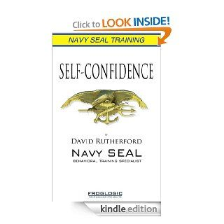Navy SEAL Training Self Confidence eBook David Rutherford Kindle Store