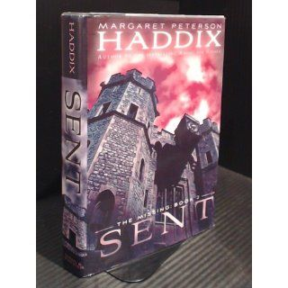 Sent (The Missing: Book 2): Margaret Peterson Haddix: 9781416954224:  Children's Books