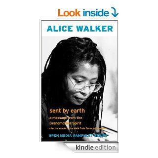 Sent by Earth A Message from the Grandmother Spirit (Open Media Pamphlet Series) eBook Alice Walker Kindle Store