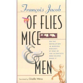 Of Flies, Mice, and Men: 9780674005389: Science & Mathematics Books @