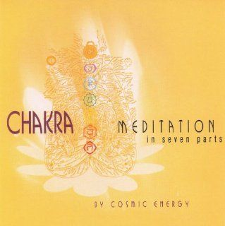 Chakra Meditation in Seven Parts: Music