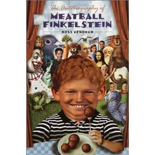 The Autobiography of Meatball Finkelstein (9780385327985) Ross Venokur Books