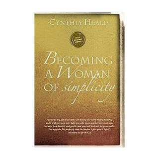 Becoming a Woman of Simplicity ( Becoming a Woman of) (Paperback
