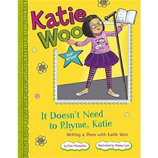 It Doesnt Need to Rhyme, Katie: Writing a Poem with Katie Woo (Katie Woo: Star Writer)
