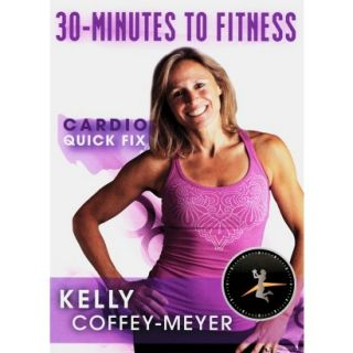 Meyer: 30 Minutes to Fitness   Cardio Quick Fix