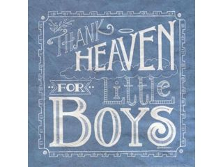 Thank Heaven for Little Boys Poster Print by Deb Strain (12 x 12)