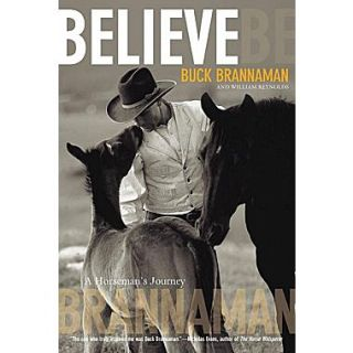 Believe: A Horsemans Journey