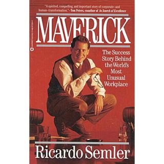 Maverick: The Success Story Behind the Worlds Most Unusual Workplace  Ricardo Semler Paperback
