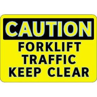 FireFly® Caution   Forklift Traffic Keep Clear Sign