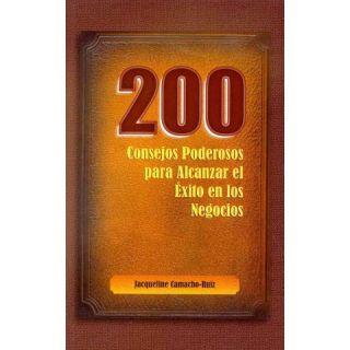 200 consejos poderosos para alcanzar el xito en los negocios / 200