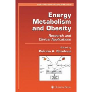 Energy Metabolism and Obesity: Research and Clinical Applications