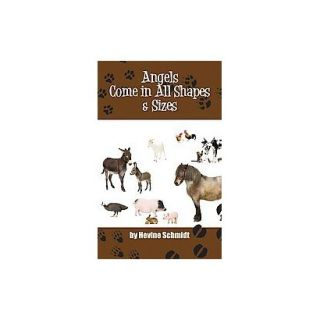 Angels Come in All Shapes and Sizes (Hardcover)
