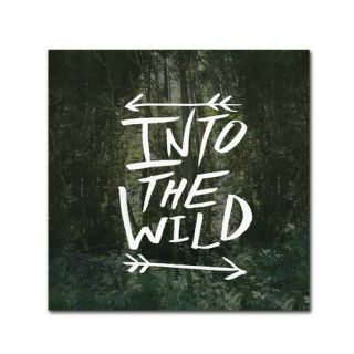 Into the Wild by Leah Flores Textual Art on Wrapped Canvas