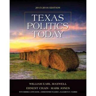 Texas Politics Today 2015 2016