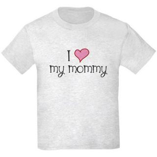 CafePress Kids I Love My Mommy Mother's Day T Shirt